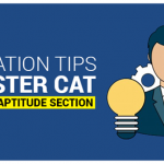 Preparation Tips to Master CAT Quantitative Aptitude Section