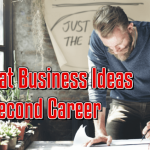 17 Great Business Ideas as a Second Career